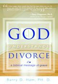 God Understands Divorce Paperback Book - Barry D Ham - Re-vived.com