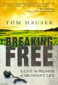 Breaking Free Paperback Book - Tom Hauser - Re-vived.com