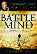 Battle For The Mind - Expanded Edition - Paperback Book - Noel Jones - Re-vived.com