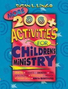 More 200+ Activities for Children's Ministry - Susan L. Lingo - Re-vived.com