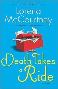 Death Takes a Ride: A Novel (The Cate Kinkaid Files) (Volume 3) - McCourtney, Lorena - Re-vived.com