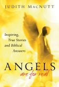 Angels Are For Real Paperback Book - Judith MacNutt - Re-vived.com