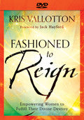 Fashioned To Reign DVD - Kris Vallotton - Re-vived.com