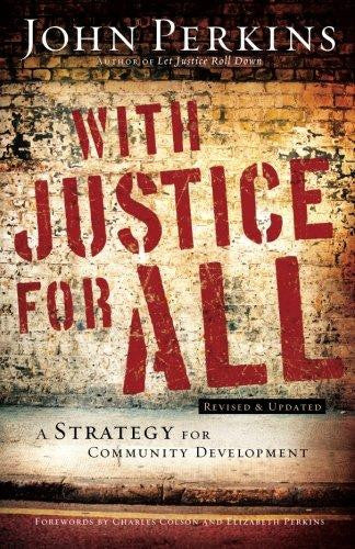 With Justice for All: A Strategy for Community Development - Perkins, John M. - Re-vived.com