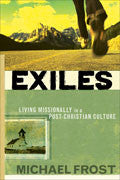 Exiles Paperback - Michael Frost - Re-vived.com