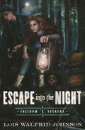 Escape Into The Night Paperback Book - Lois Walfrid Johnson - Re-vived.com