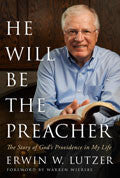 He Will Be The Preacher Paperback - Erwin Lutzer - Re-vived.com