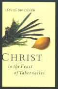 Christ in the Feast of Tabernacles Paperback - David Brickner - Re-vived.com