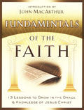 Fundamentals Of The Faith Paperback - John MacArthur - Re-vived.com