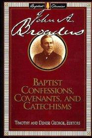 BAPTIST CONFESSIONS COVENANTS PB-DP - George, Timothy - Re-vived.com