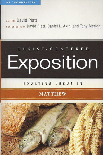 Exalting Jesus in Matthew (Christ-Centered Exposition Commentary) - Merida, Tony - Re-vived.com