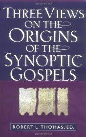 Three Views on the Origins of the Synoptic Gospels - Kregel Academic & Professional - Re-vived.com