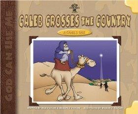 Caleb Crosses the Country: A Camel's Tale - TAYLOR/TAYLOR - Re-vived.com