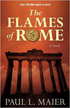 Flames of Rome: A Novel - Maier, Paul L. - Re-vived.com