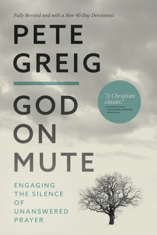 God on Mute: Fully revised with a new 40-day devotional