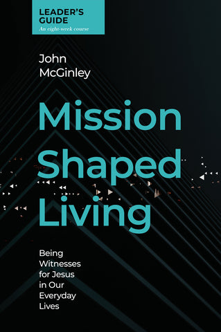Mission Shaped Living Leader's Guide