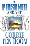 A Prisoner And Yet... Paperback Book - Corrie Ten Boom - Re-vived.com