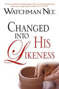 Changed Into His Likeness Paperback Book - Watchman Nee - Re-vived.com