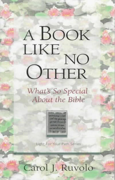 A Book Like No Other: What's So Special About the Bible?