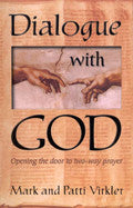 Dialogue With God Paperback Book - Mark Virkler - Re-vived.com