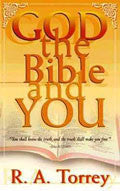 God, The Bible And You Paperback - R A Torrey - Re-vived.com