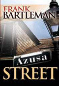 Azusa Street Paperback Book - Frank Bartleman - Re-vived.com