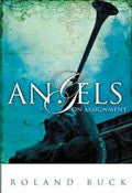 Angels On Assignment Paperback Book - Roland Buck - Re-vived.com