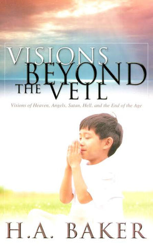 Visions Beyond The Veil Paperback Book - H A Baker - Re-vived.com