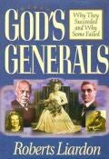 God's Generals Hardback Book - Roberts Liardon - Re-vived.com