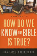 How Do We Know The Bible Is True? Volume 1 Paperback - Ken Ham - Re-vived.com