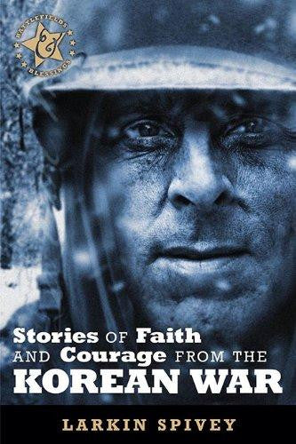Stories of Faith and Courage from the Korean War (Battlefields & Blessings) - Spivey, Larkin - Re-vived.com