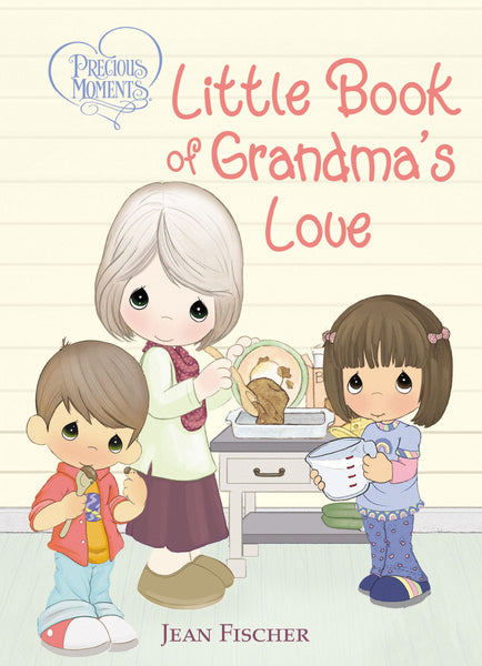 Precious Moments: Little Book Of Grandma's Love
