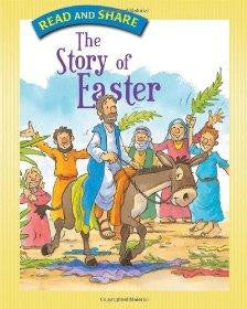 The Story of Easter: Read and Share - Gwen Ellis - Re-vived.com