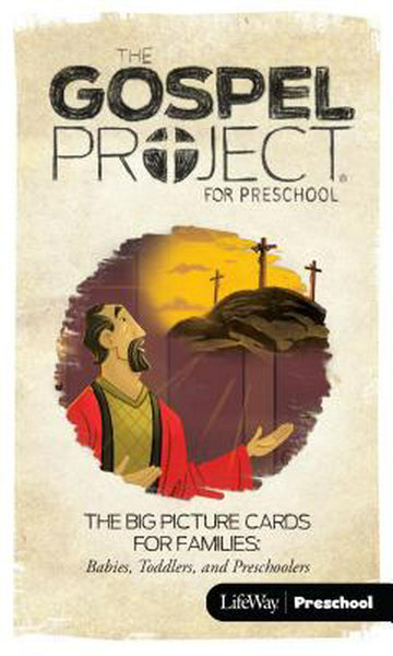 Gospel Project For Preschool: Big Picture Cards, Fall 2016