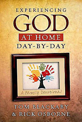 Experiencing God at Home Day by Day: A Family Devotional - Tom Blackaby - Re-vived.com