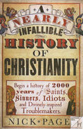 A Nearly Infallible History Of Christianity Paperback Book - Nick Page - Re-vived.com