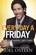Every Day A Friday Paperback Book - Joel Osteen - Re-vived.com