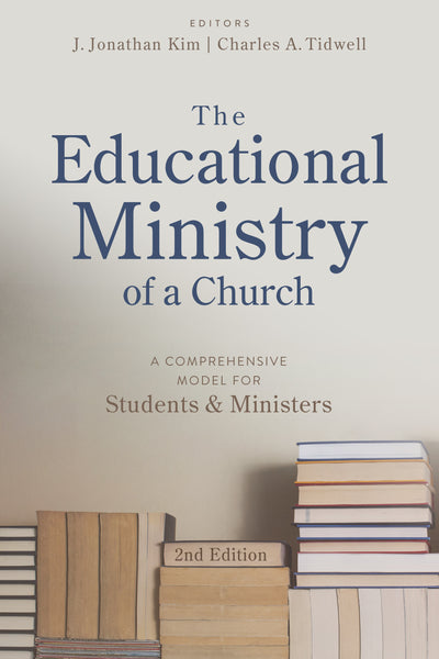 The Educational Ministry of a Church (2nd Edition)