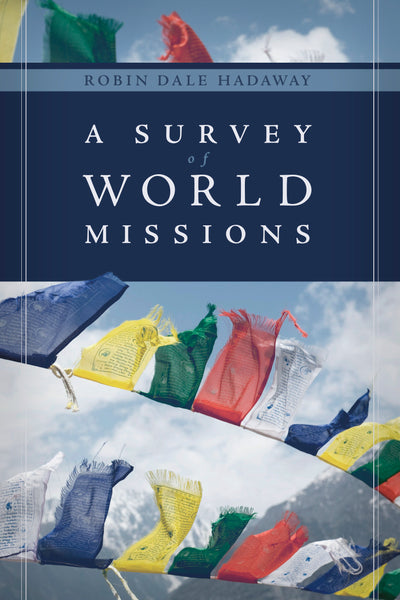 A Survey of World Missions
