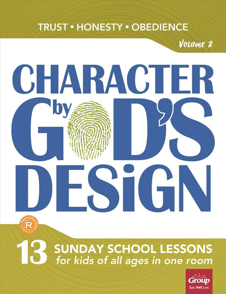 Character By God's Design, Volume 2