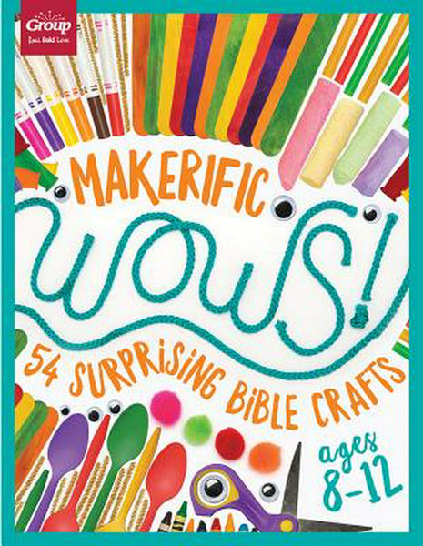 Maker-ific WOWS! 54 Surprising Bible Crafts (8-12yrs)