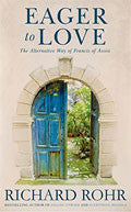 Eager To Love Paperback - Richard Rohr - Re-vived.com