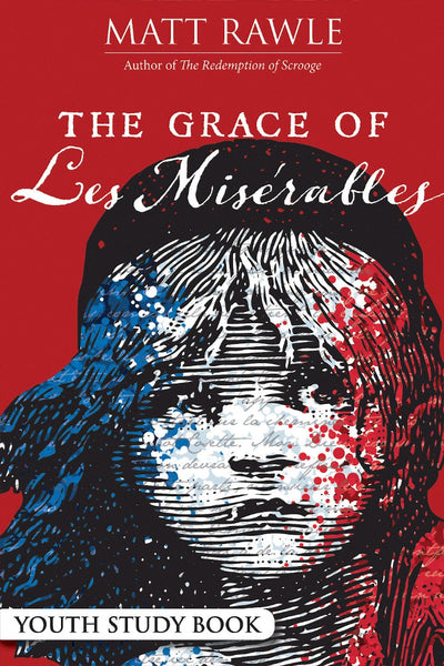 The Grace of Les Miserables Youth Study Book