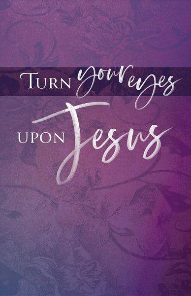 Turn Your Eyes Lent Bulletin (Pkg of 50)