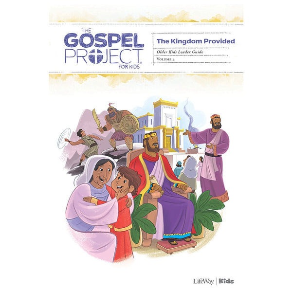 Gospel Project: Older Kids Leader Guide, Summer 2019