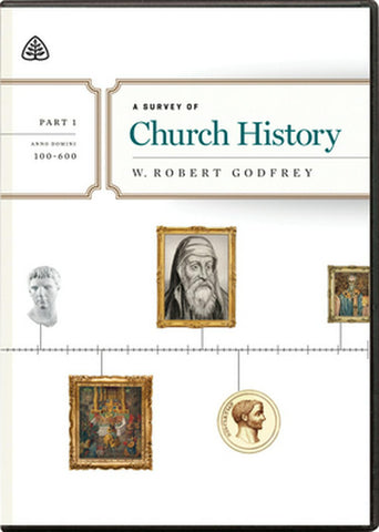 A Survey of Church History, Part 1 A.D. 100-600 DVD