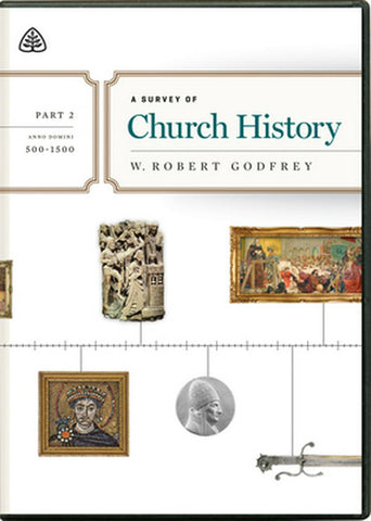 A Survey of Church History, Part 2 A.D. 500-1500 DVD