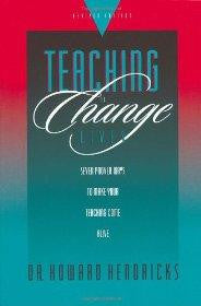Teaching to Change Lives: Seven Proven Ways to Make Your Teaching Come Alive - Hendricks, Howard - Re-vived.com