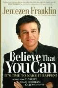 Believe That You Can (2008) Paperback Book - Jentezen Franklin - Re-vived.com