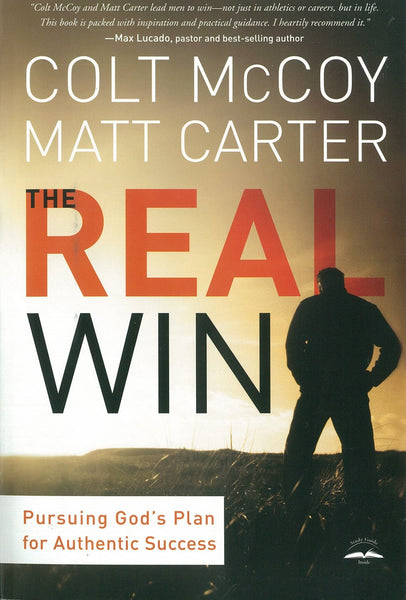 The Real Win: Pursuing God's Plan for Authentic Success - McCoy, Colt; Carter, Matt - Re-vived.com